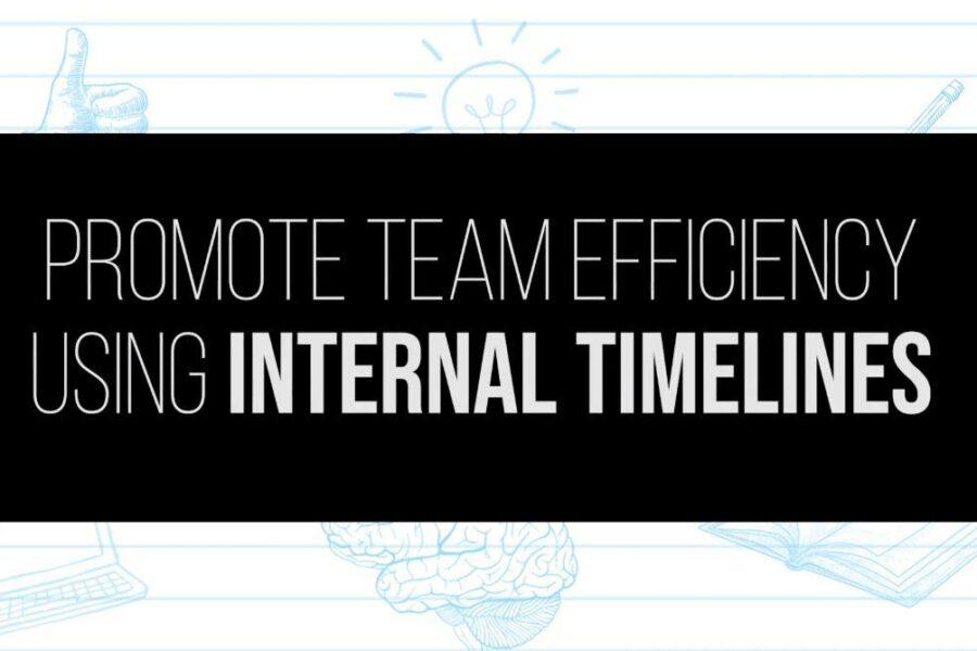 Team Efficiency Using Internal Timelines
