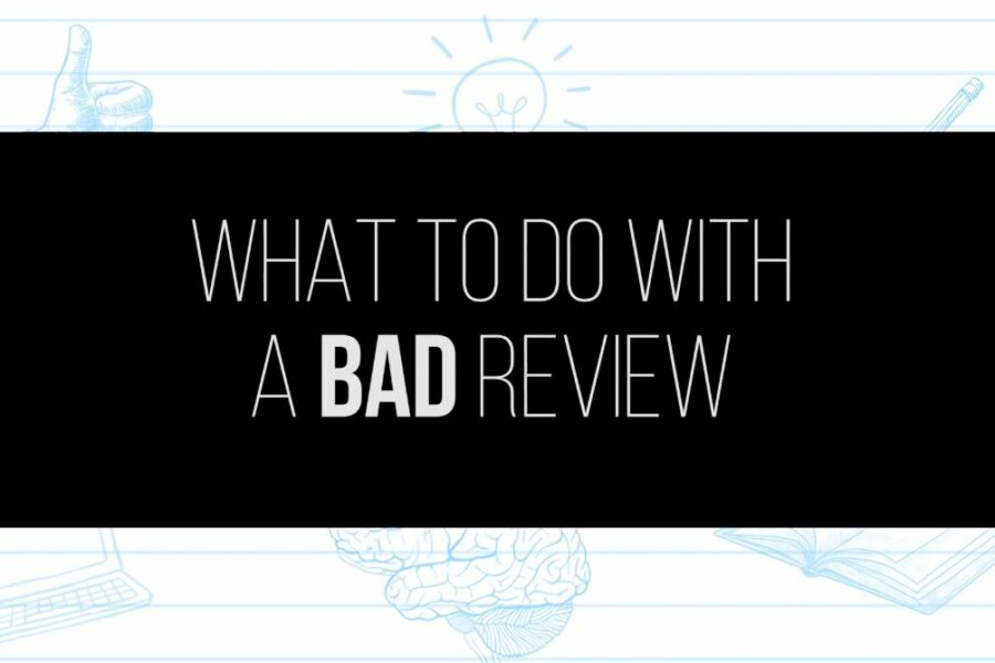 What to do With a Bad Review