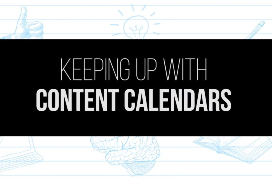 Keeping Up with Content Calendars